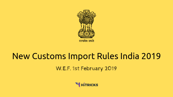 [GUIDE] New Customs Import Rules India 2020