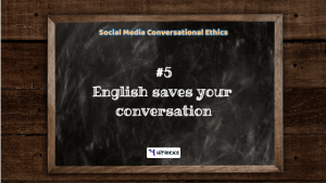 Social Media 'Conversational Ethics'
