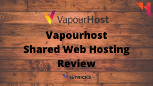 Vapourhost Shared Web Hosting Review 2
