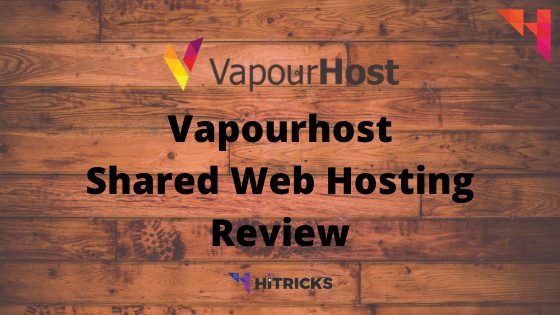 Vapourhost Shared Web Hosting Review 2020