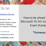 How to be ahead in your Microsoft 70-741 Exam using Exam Dumps?