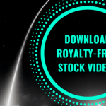 Top 10 Sites to Download Royalty Free Stock Videos