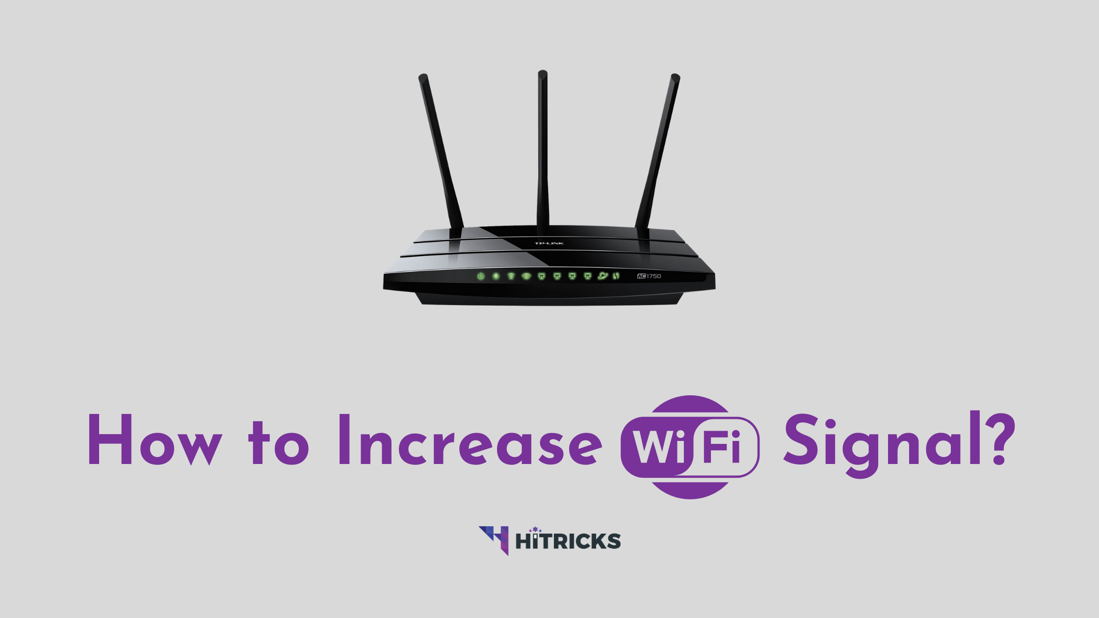 How to Increase WiFi Signal Strength?