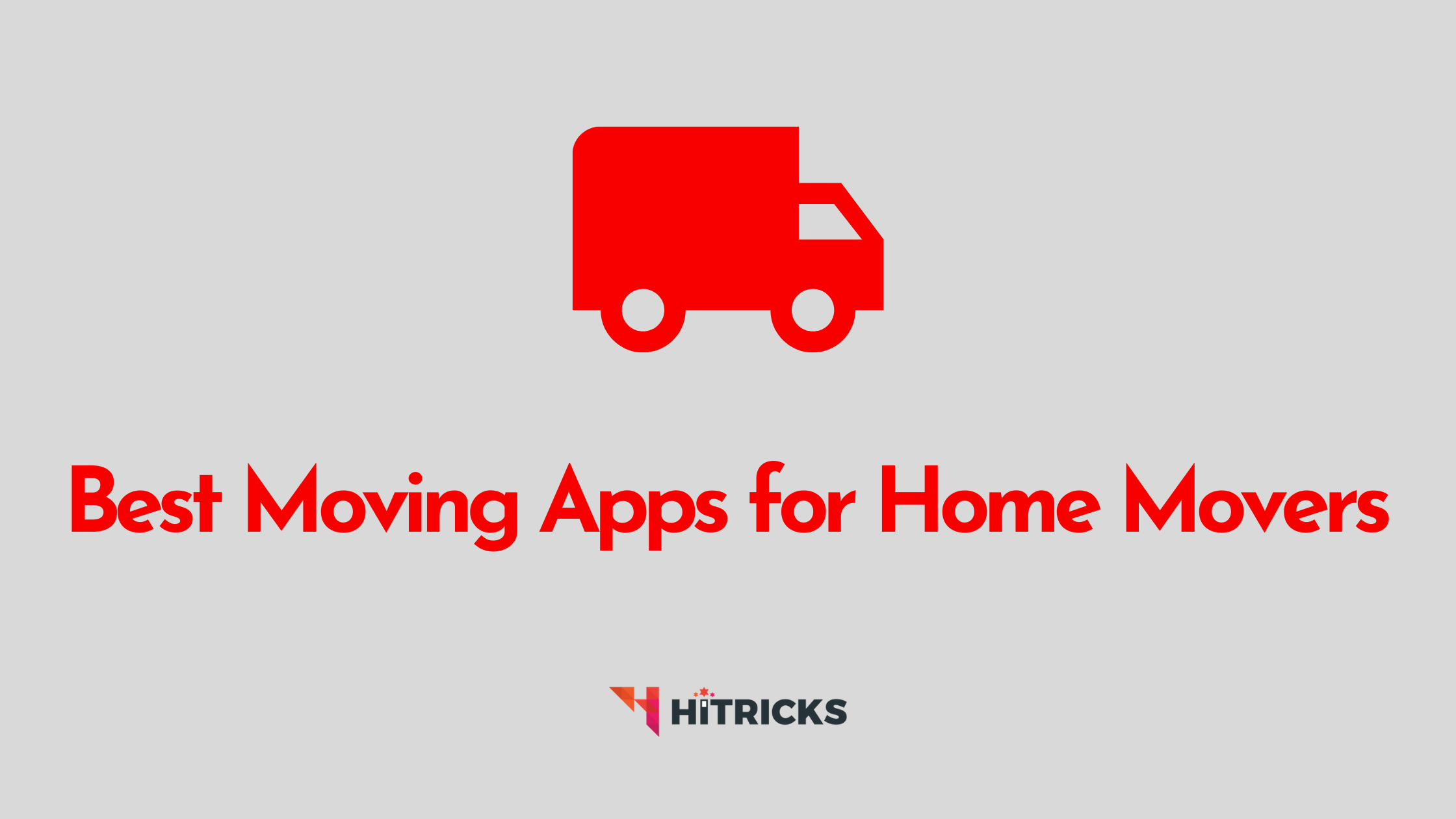 The Best Moving Apps For Home Movers