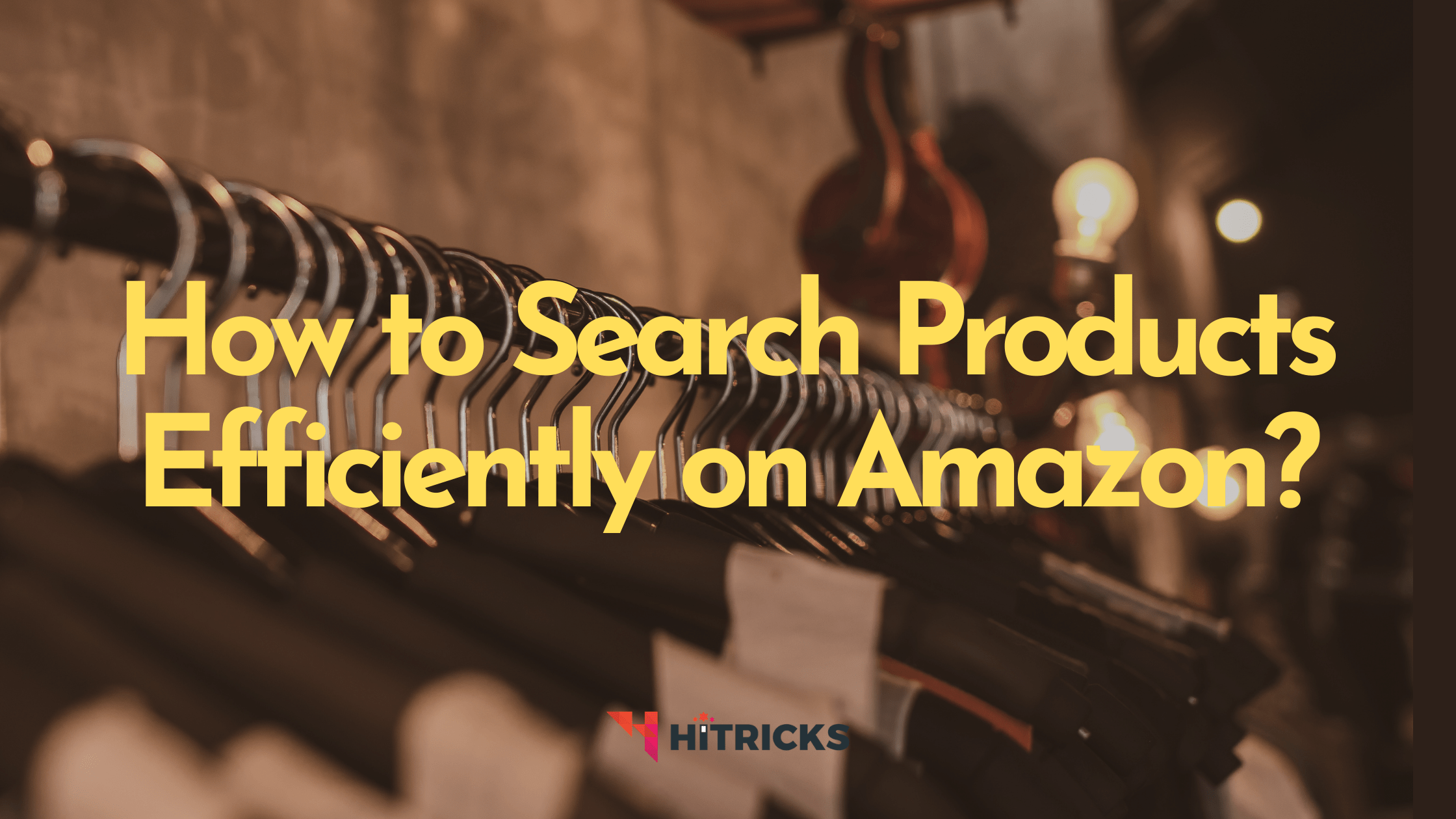 How to Search Products Efficiently on Amazon?