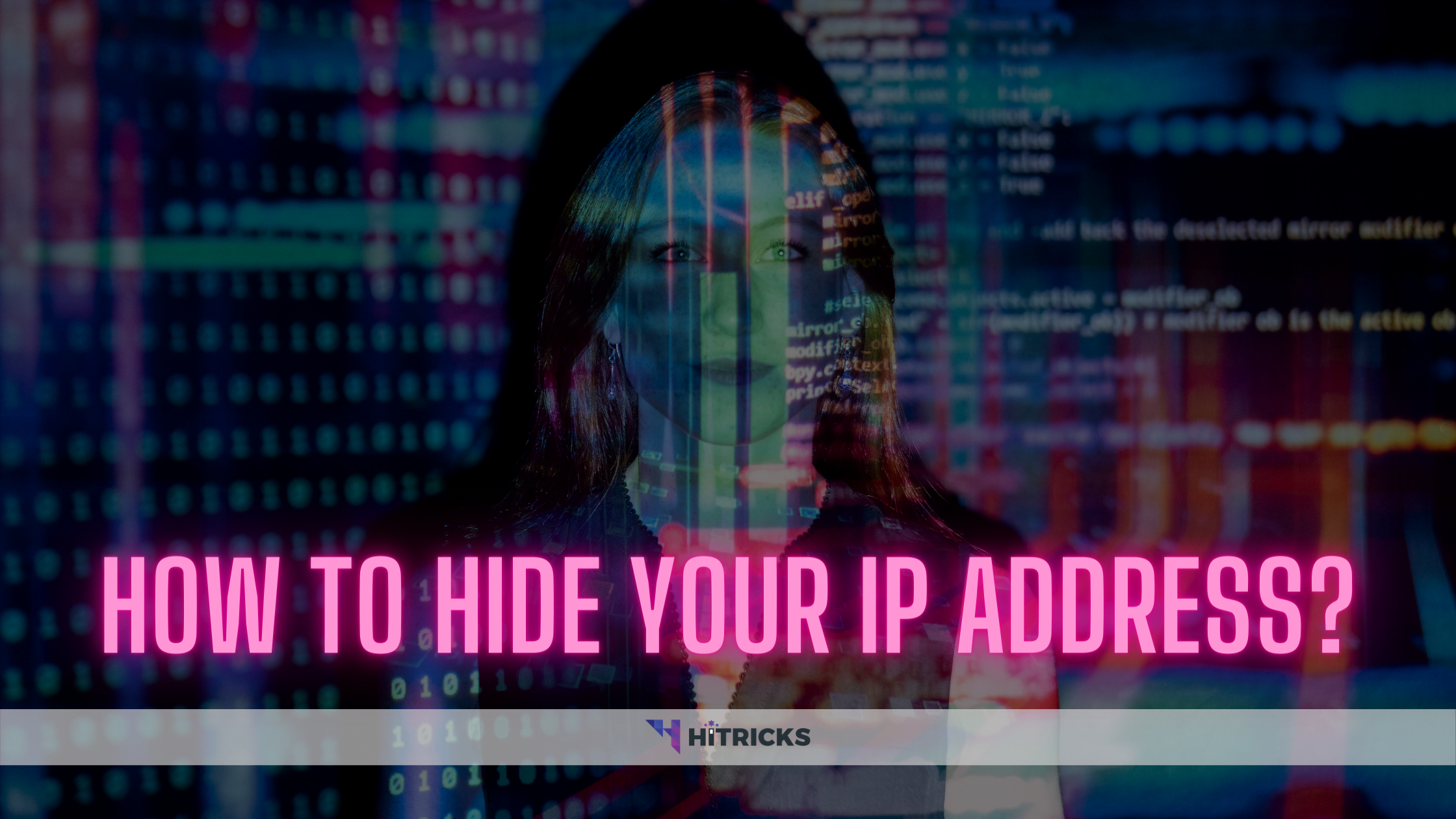 GUIDE: How to hide your IP address?