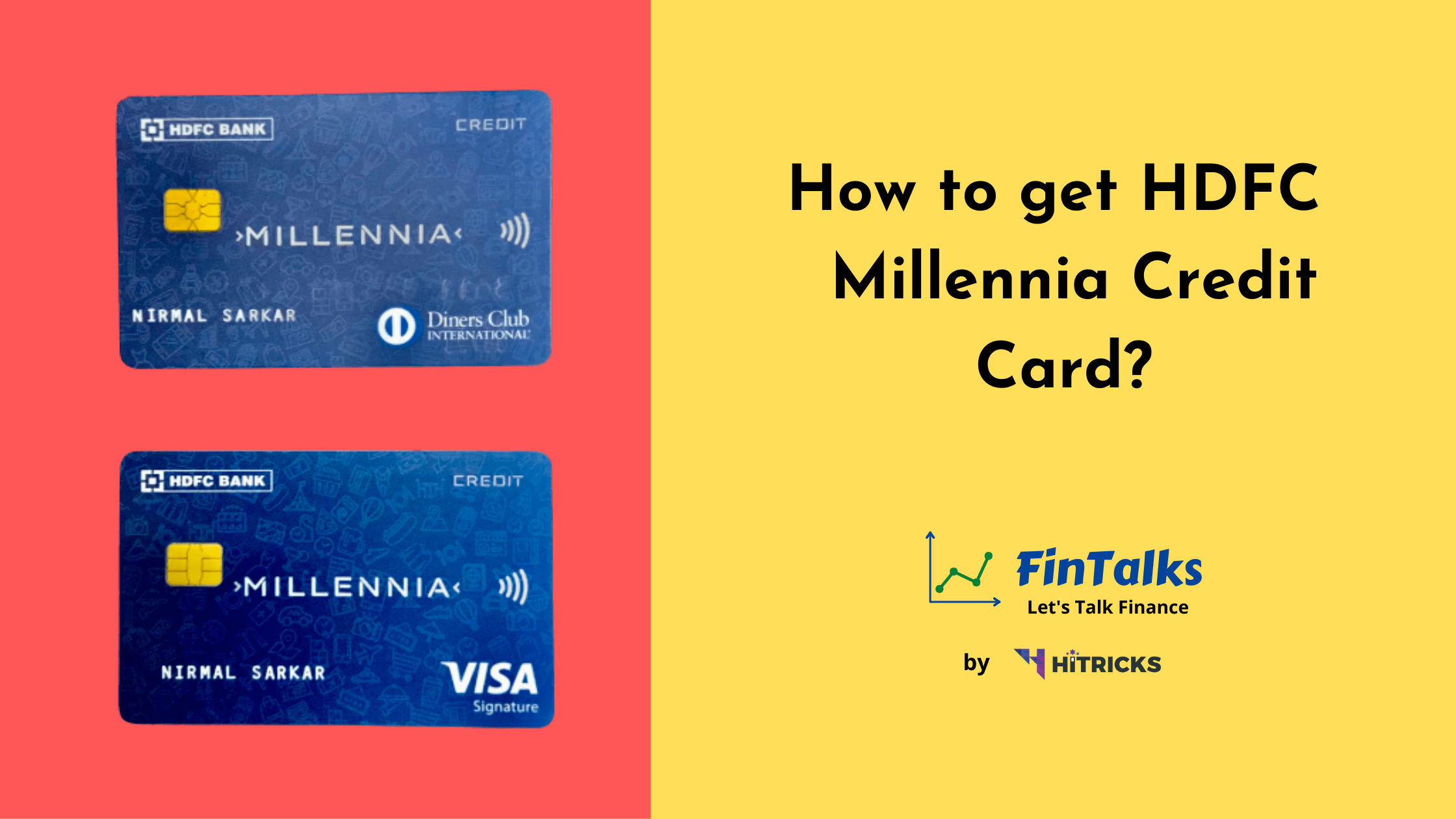 Guide: How to get HDFC Millennia Credit Card?