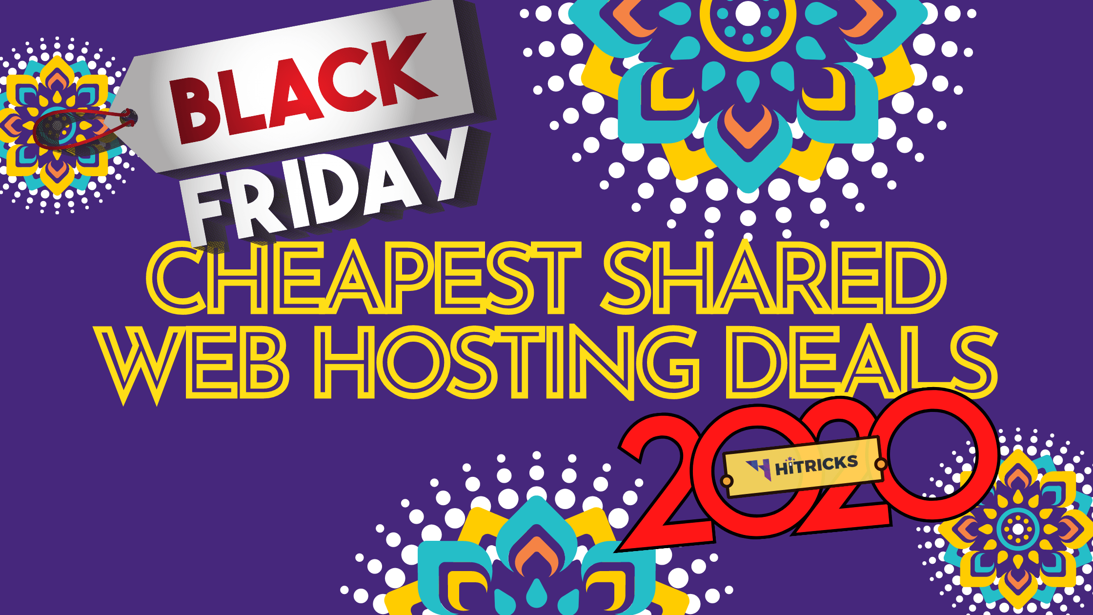 Black Friday 2020: Cheapest Shared Web Hosting Deals