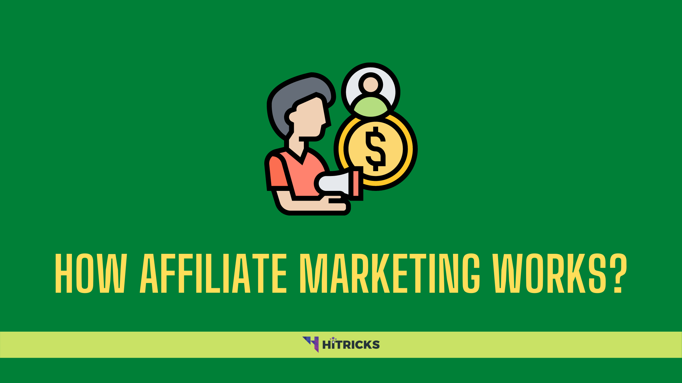 How Affiliate Marketing Works in 2020?