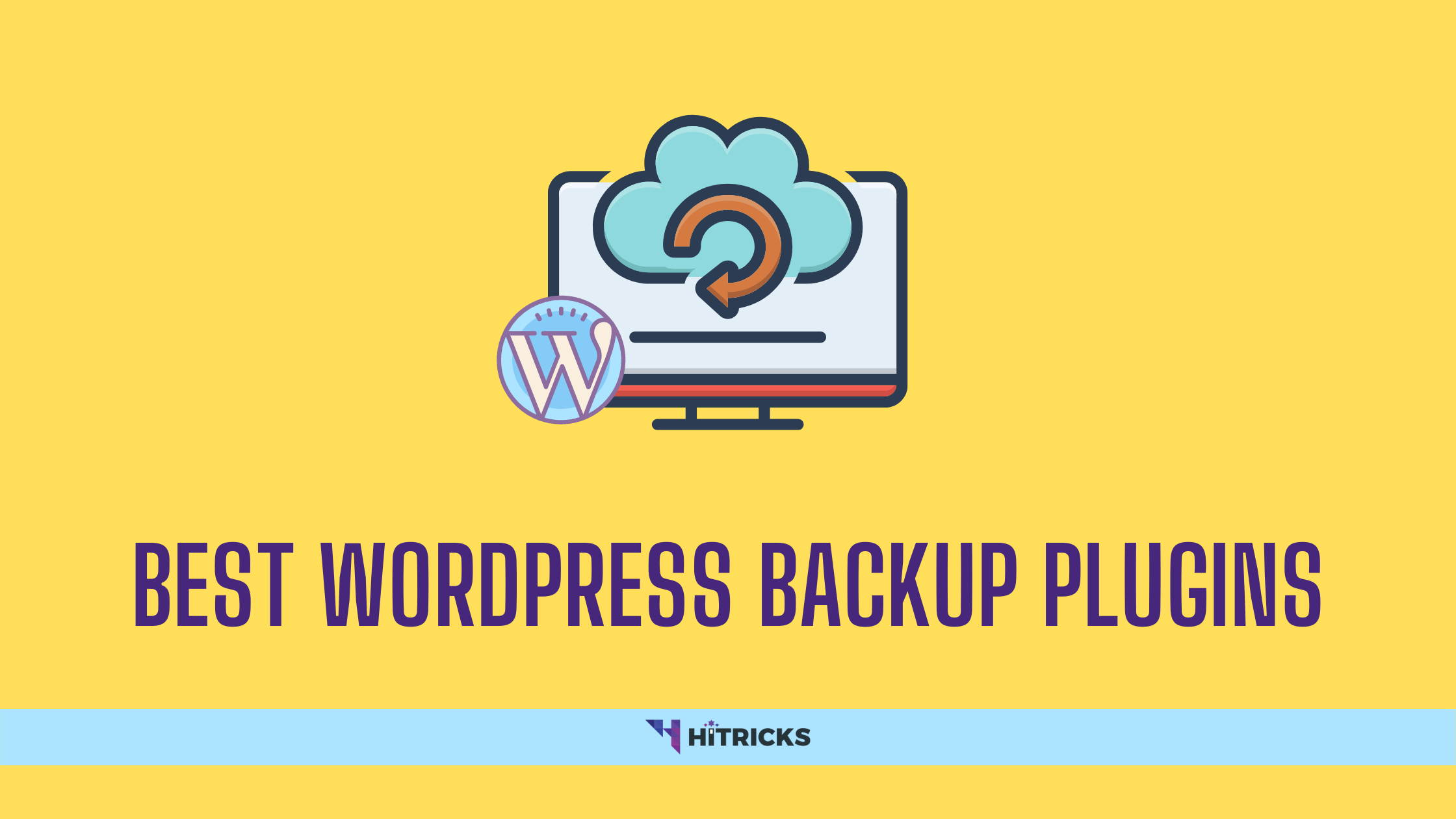 Best Automatic WordPress Backup Plugins (100% Safe)